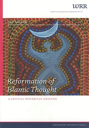 Reformation of Islamic Thought: A Critical Historical Analysis (WRR Verkenningen): Zayd, Nasr Abu