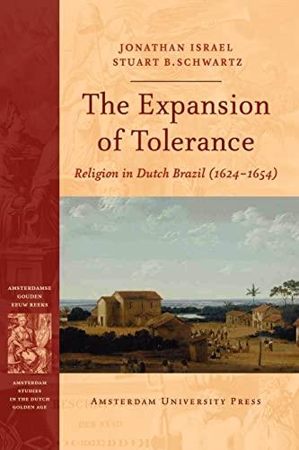 The expansion of tolerance. Religion in Dutch Brazil (1624-1654). ISBN 9789053569023 - ISRAEL, JONATHAN and STUART B. SCHWARTZ.