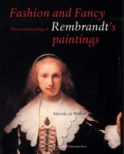 9789053569177: Fashion and Fancy: Dress and Meaning in Rembrandt's Paintings