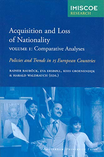 9789053569207: Acquisition and Loss of Nationality, Volume 1: Comparative Analyses