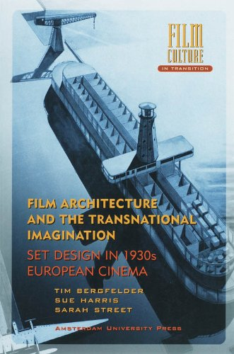 9789053569849: Film Architecture and the Transnational Imagination: set Design in 1930s European Cinema (Film Culture in Transition)