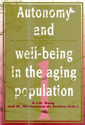 9789053833360: Autonomy and Well-Being in the Aging Population: Sociology 1