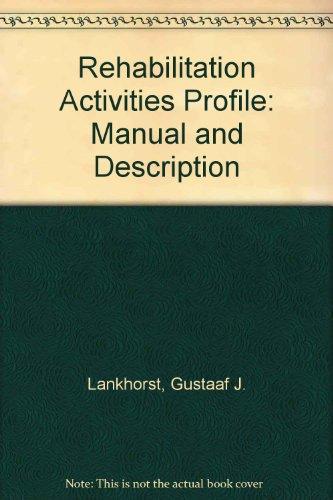 Rehabilitation Activities Profile: Manual and Description: Lankhorst, Gustaaf J.,