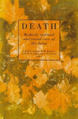 Death: Medical, Spiritual and Social Care of: Abul Bashr Mohammed