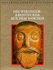 9789053905210: Die Wikinger: Abenteurer aus dem Norden