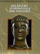 9789053905265: Die Kelten: Europas Volk der Eisenzeit