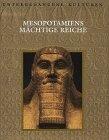 9789053905296: Mesopotamiens mächtige Reiche