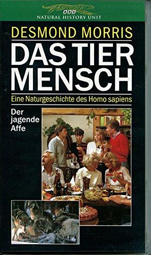 9789053907320: Das Tier Mensch - Der jagende Affe [Edizione: Germania]