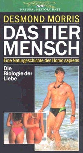 9789053907344: Das Tier Mensch - Die Biologie der Liebe [Alemania] [VHS]