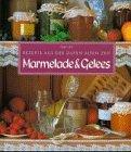 Marmelade und Gelees - Rezepte aus der: Amelia Swann, Lane