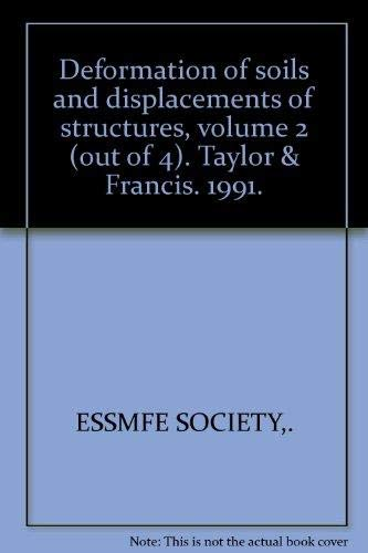 Deformation of Soils and Displacements of Structures: v. 2: Proceedings of the Tenth European ...