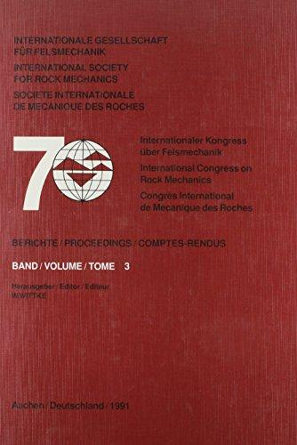 Proceedings : 7th International Congress on Rock Mechanics, Aachen, Deutschland, 1991: 3 (Hardback)...
