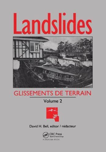 Landslides / Glissements de Terrain: Volume 2: 6th International Symposium : Papers (Hardback)...