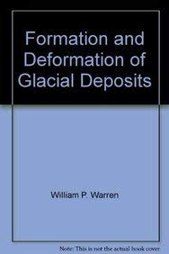 FORMATION AND DEFORMATION OF GLACIAL DEPOSITS. PROCEEDINGS OF THE MEETING OF THE COMMISSION OF GL...