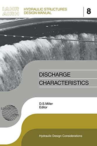 9789054101802: Discharge Characteristics: IAHR Hydraulic Structures Design Manuals 8 (IAHR Design Manual)