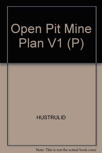 Open Pit Mine Planning and Design: Mark Kuchta William