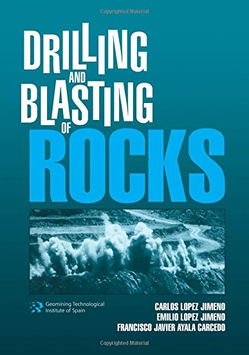 Drilling and Blasting of Rocks: Lopez Jimeno, Carlos/