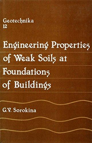 9789054102366: Engineering Properties of Weak Soils at Foundations of Buildings (Geotechnika)