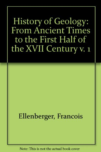 9789054102830: History of Geology: From Ancient Times to the First Half of the XVII Century