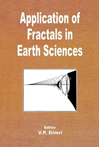 Application of Fractals in Earth Sciences: Dimri, Vijay P.