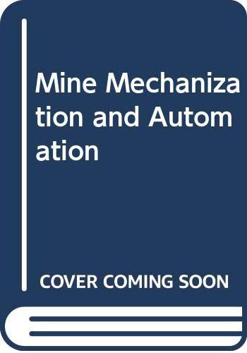 9789054103141: Mine Mechanization & Automation