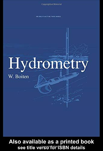 9789054104193: Hydrometry: IHE Delft Lecture Note Series