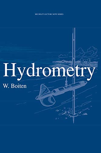 9789054104230: Hydrometry: IHE Delft Lecture Note Series