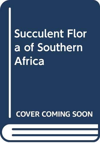 9789054104896: Succulent Flora of Southern Africa