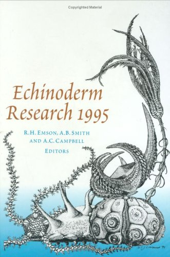 Echinoderm Research 1995 (9789054105961) by Roland Emson; Andrew Smith; Andrew Campbell