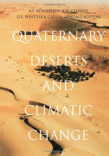QUATERNARY DESERTS AND CLIMATIC CHANGE. PROCEEDINGS OF AN INTERNATIONAL CONFERENCE, AL AIN, 9-11 ...