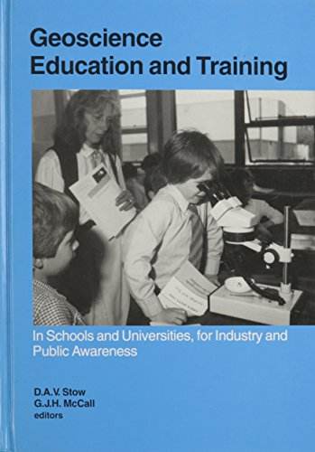 Geoscience Education and Training: In schools and universities, for industry and public awareness: ...