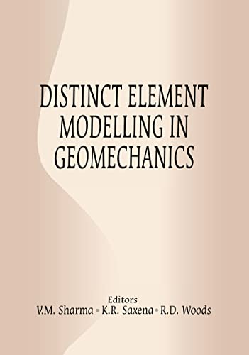 Distinct Element Modelling in Geomechani (9054107758) by K.R. Saxena; V.M. Sharma; Richard Woods