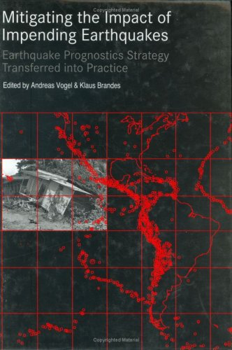 Mitigating the Impact of Impending Earthquakes: Brandes, Klaus