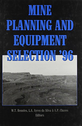 Mine Planning and Equipment Selection 96: Proceedings of the Fifth International Symposium, Sao ...