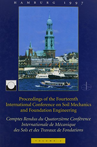9789054108948: XIVth International Conference on Soil Mechanics and Foundation Engineering, volume 3: Proceedings / Comptes-rendus / Sitzungsberichte, Hamburg, 6 - 12 September 1997, 4 volumes