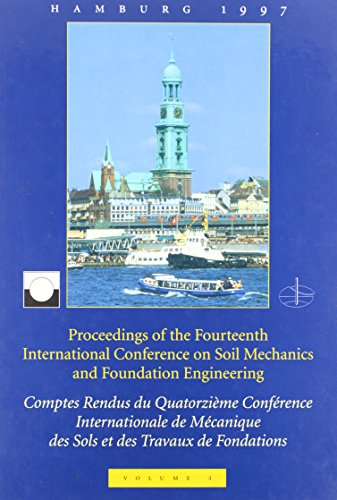 14th International Conference on Soil Mechanics and Foundation Engineering: v. 4: Proceedings &#x2F...