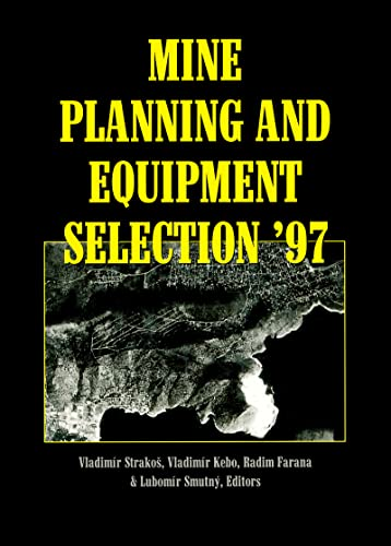 Mine Planning & Equipment Selection 97: n/a