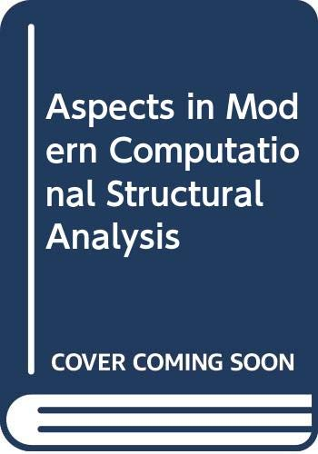 Aspects in Modern Computational Structural Analysis: n/a