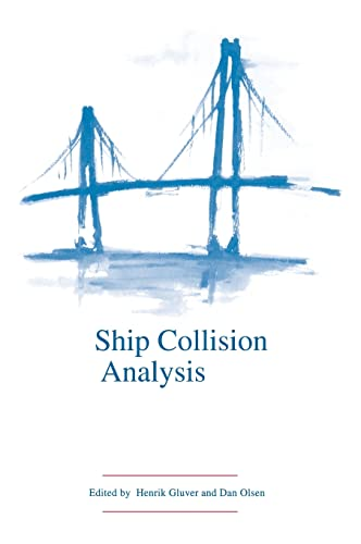 9789054109624: Ship Collision Analysis (Proc Intl Symp
