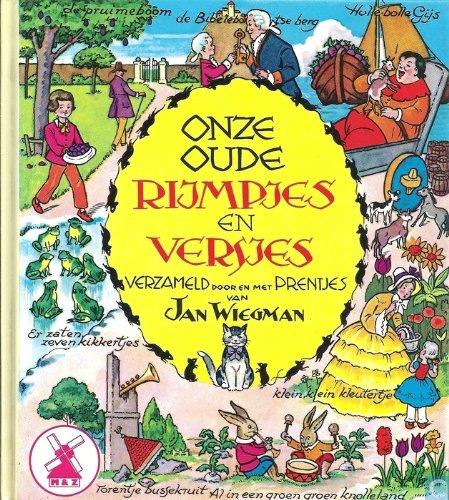 Onze oude Rijmpjes en Versjes: van Jan Wiegman