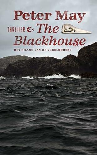 9789054293323: The blackhouse: het eiland van de vogeldoders (De Lewis-trilogie)