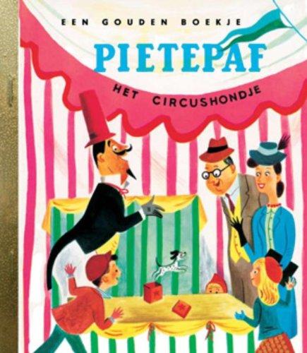 9789054446804: Pietepaf het circushondje: Gouden Boekje (Gouden Boekjes)