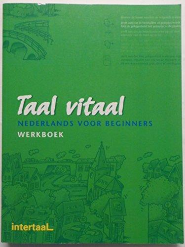 9789054512677: Taal Vitaal: Werkboek En CD Werkboek (Dutch Edition)