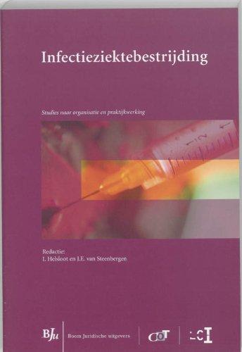 Infectieziektebestrijding : studies naar organisatie en werking in de praktijk.: Helsloot, I. & J.E...