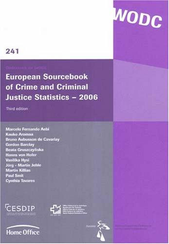 9789054547334: European Sourcebook of Crime and Criminal Justice Statistics - 2006: (third edition) (Onderzoek En Beleid)