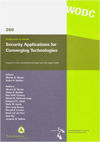 Security Applications for Converging Technologies: Impact on: Bart H. M.