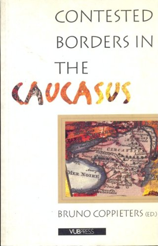 9789054871170: Contested Borders in the Caucasus