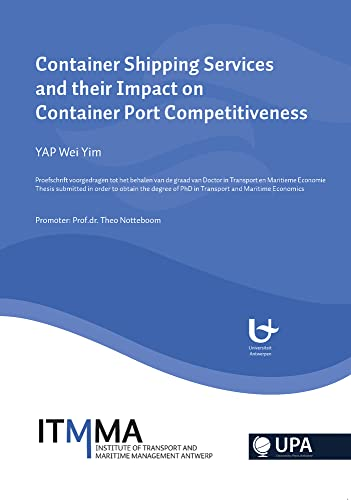 9789054876465: Container Shipping Services and Their Impact on Container Port Competetiveness