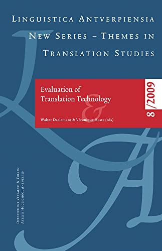 Evaluation of Translation Technology (Linguistica Antverpiensia NS