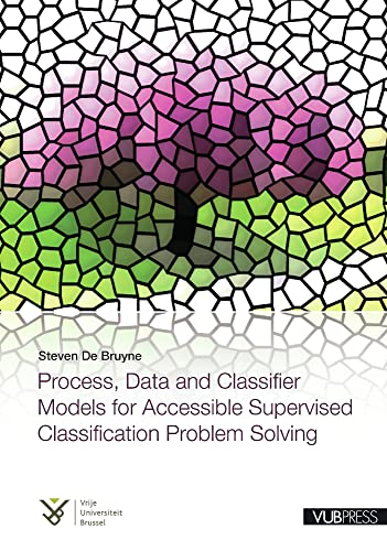 Process, Data And Classifier Models For Accessible: De Bruyne, Steven